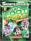 Just Foot Magnets 2013 (Maillots L1)