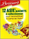 Collectionne les 12 Asie'Magnets Savane de Brossard