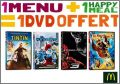 1 Menu (maxi) + 1 Happy Meal = 1 DVD - Mc Donald - 2013