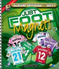 Just Foot Magnets 2011 (Maillots L1)