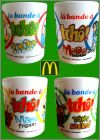 La Bande à Tchô - 4 mugs - Happy Meal - Mc Donald