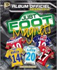Just Foot Magnets 2012 (Maillots L1)